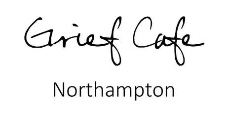 Grief Cafe - Northampton tickets