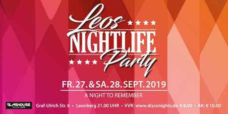Leos Nightlife, die Party! (FREITAG) Tickets