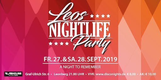 Leos Nightlife, die Party! (SAMSTAG)