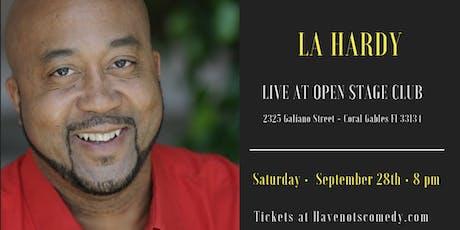 Have-Nots Comedy Presents LA Hardy  tickets