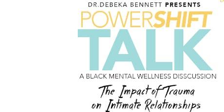 PowerShift Talk: A Black Mental Wellness Discussion tickets