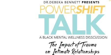 PowerShift Talk: A Black Mental Wellness Discussion
