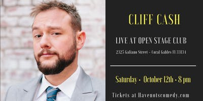 Have-Nots Comedy Presents Cliff Cash