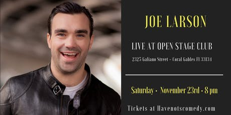 Have-Nots Comedy Presents Joe Larson tickets