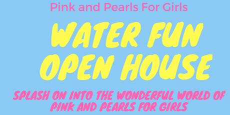 "Open House ""Water Fun"" tickets"