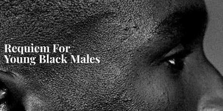 Requiem For Young Black Males; an urban  musical tickets