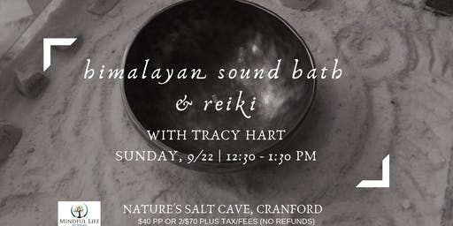 Himalayan Sound Bath & Reiki with Tracy Hart in the salt cave- 12:30pm