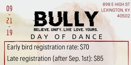 B.U.L.L.Y Day of Dance  tickets
