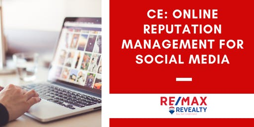 Online Reputation Management for Social Media