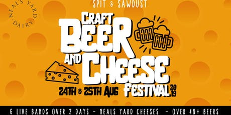 Craft Beer & Cheese Festival 2019 - Spit & Sawdust tickets