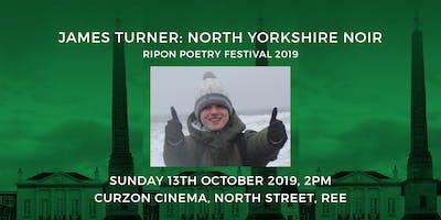 James Turner: North Yorkshire Noir