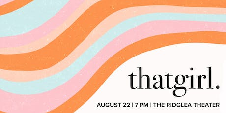 THAT GIRL tickets