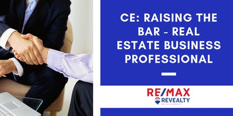 Raising the Bar - Real Estate Business Professional Etiquette tickets