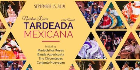 Tardeada Mexicana tickets