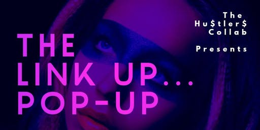The Link Up 4 Pop-Up