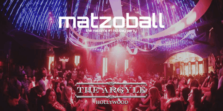 MATZOBALL® LA on XMAS EVE Ages 21-49 December 24, 2019 tickets