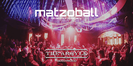 MATZOBALL® LA on XMAS EVE Ages 21-49 December 24, 2019 tickets