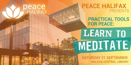 Practical Tools for Peace: Learn to Meditate at Peace Halifax tickets