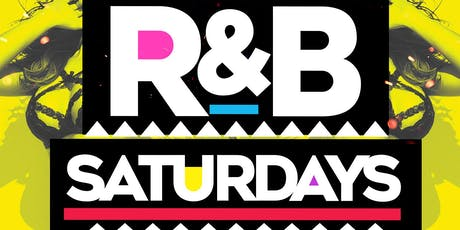 R&B Saturdays • The Ladies Favorite Night Out tickets