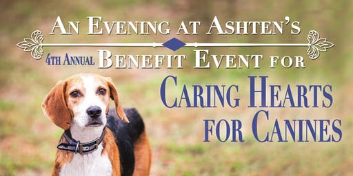 4th Annual Evening at Ashten's Benefit for Caring Hearts for Canines