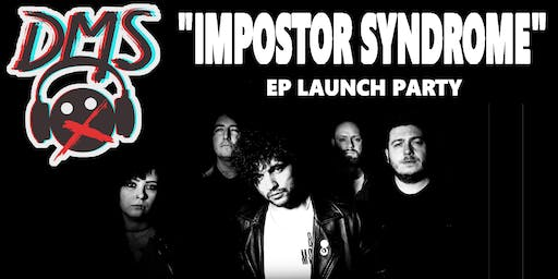 """Impostor Syndrome"" EP Launch Party"