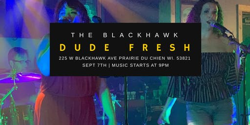 Live Music at The Blackhawk featuring Dude Fresh