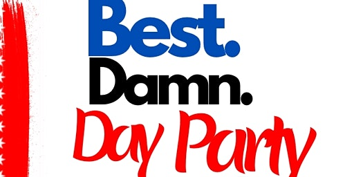 The Best Damn Day Party Period EMF'20 with Darron Wheeler Entertainment