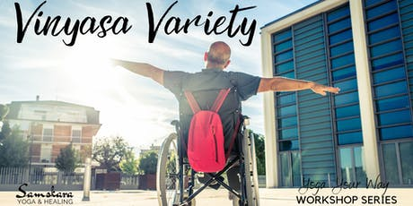 Yoga Your Way Series: Vinyasa Variety Workshop tickets