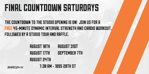 FINAL COUNTDOWN SATURDAYS - Free Total Body Workout with Shred415 Boulder