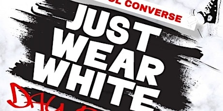 The Old School Converse Just Wear White Party with Darron Wheeler Entertainment tickets