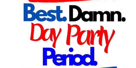 The Best Damn Day Party Saturday EMF'20 with Darron Wheeler Entertainment tickets