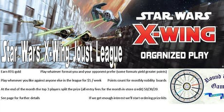 Star Wars X-Wing 2.0 August Joust League at Round Table Games tickets