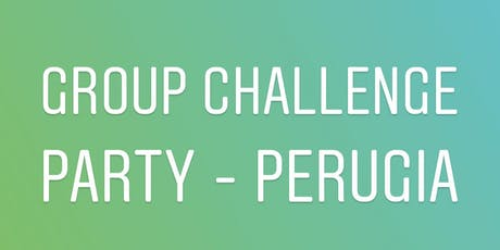 Perugia - Group Challenge Party tickets