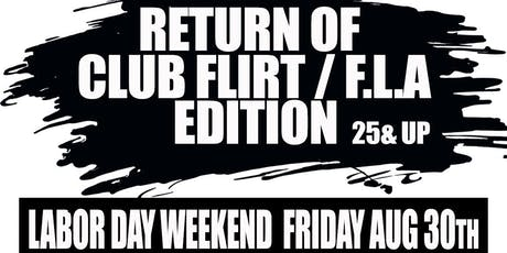 RETURN OF CLUB FLA/FLIRT tickets