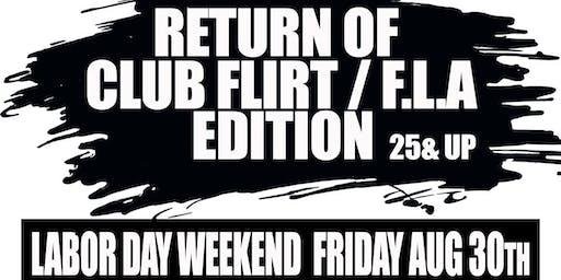 RETURN OF CLUB FLA/FLIRT