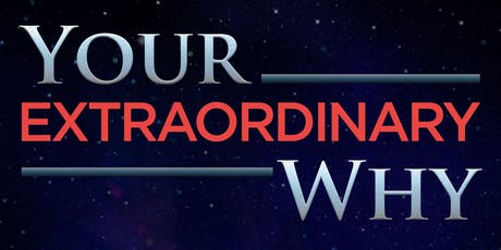 Your Extraordinary Why Public Workshop tickets