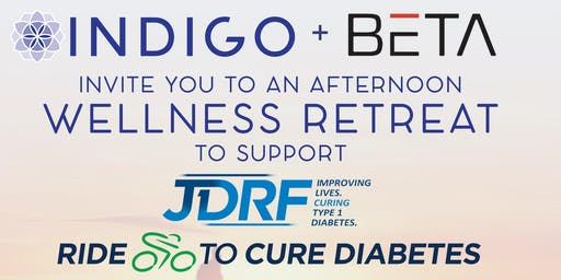 Afternoon Wellness Retreat to Support JDRF Ride To Cure