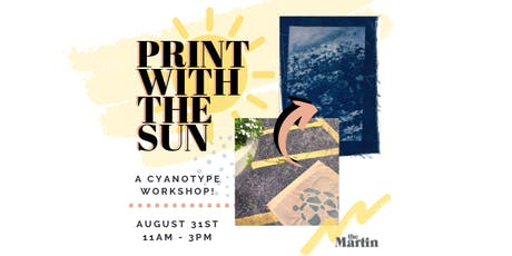 Print With the Sun! - a cyanotype workshop tickets