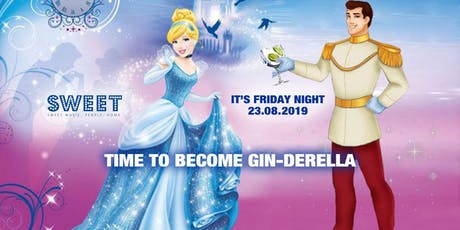 GIN - DERELLA NIGHT Tickets