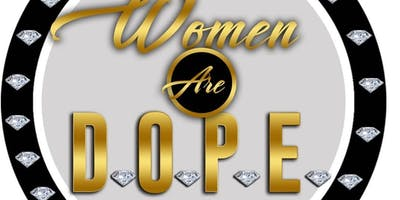 Women Are D.O.P.E. Speaker Official Audition Speaker Ticket for Submission