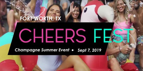 Fort Worth Cheers Fest tickets