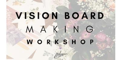 Vision Board Making Workshop