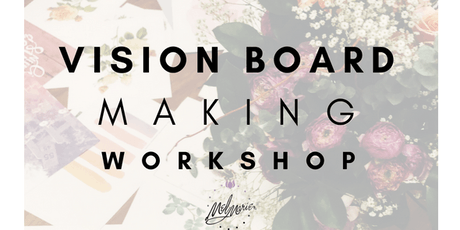 Vision Board Making Workshop  tickets