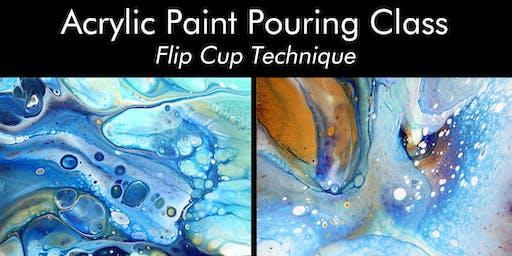 Acrylic Paint Pouring Class - Flip Cup Technique