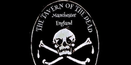 Flecky Bennett's The Tavern of the Dead Manchester UK tickets