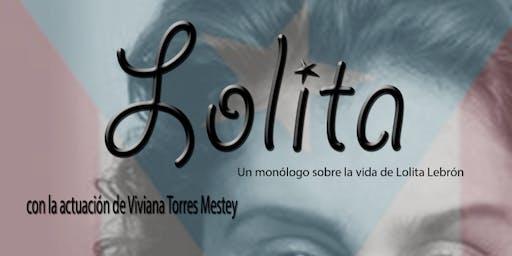 Lolita: Un monólogo sobre la vida de Lolita Lebrón