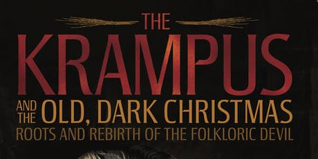 The Krampus & The Old, Dark Christmas with Al Ridenour tickets
