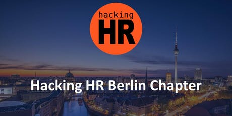 Hacking HR Berlin Chapter Meetup 1 Tickets