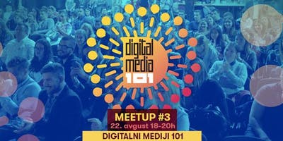 Digital Media 101 Meetup #3 | Content and lead generation strategies