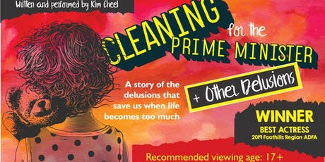 Cleaning for the Prime Minister + Other Delusions  tickets